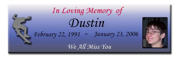 In Memory of Dustin
